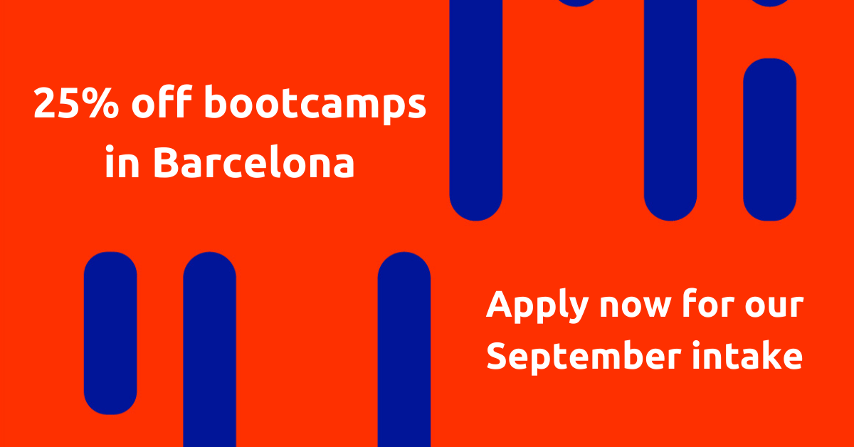 Ubiqum Code Academy advertising image. Red and blue designed image with text: 25% off bootcamps in Barcelona. Apply now for our September intake.
