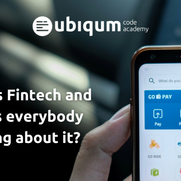 """Featured image for the article """"What is Fintech and why is everybody talking about it?"""""""
