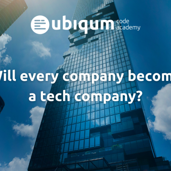 image looking up at four skyscrapers, a blue sky and large scattered clouds. Ubiqum logo top and center. Text: Will every company become a tech company?